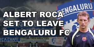 Albert Roca Leaves Bengaluru